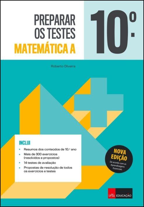 Preparar os Testes Matemática A - 10.º Ano