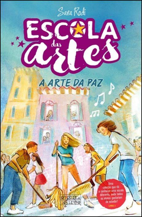 Escola das Artes 3 - A Arte da Paz