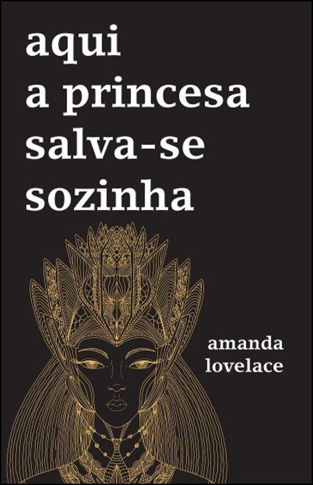 Aqui a Princesa Salva-se Sozinha