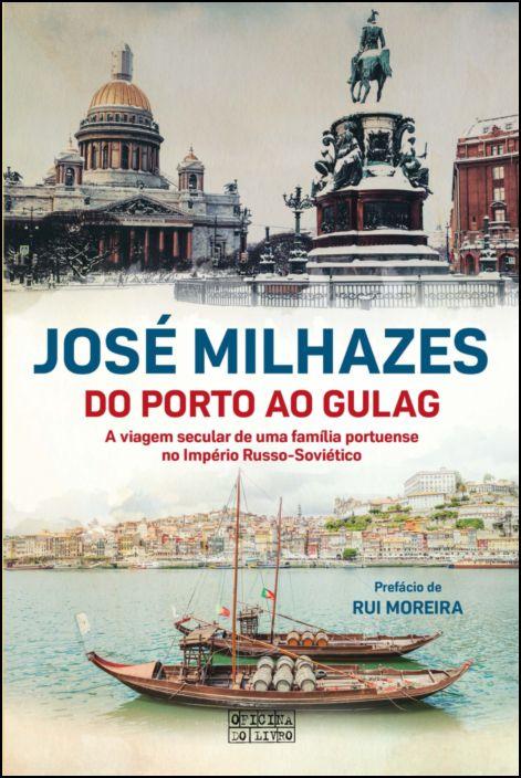 Do Porto ao Gulag