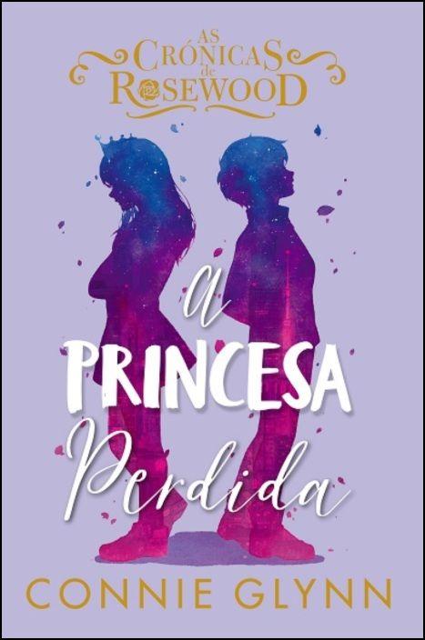 As Crónicas de Rosewood 3 - A Princesa Perdida