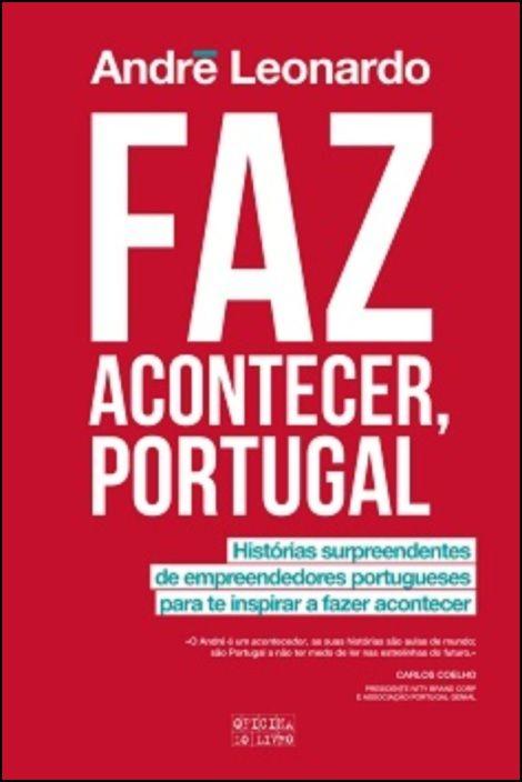 Faz Acontecer, Portugal