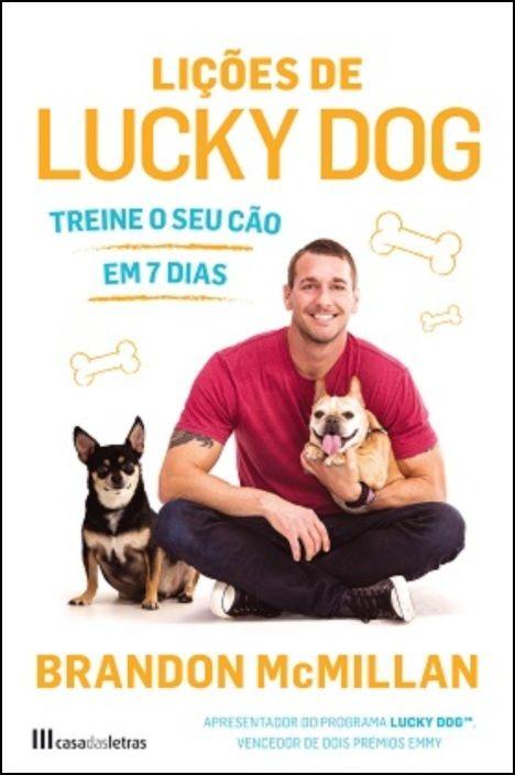 As Lições de Lucky Dog : Treine o Seu Cão em 7 Dias