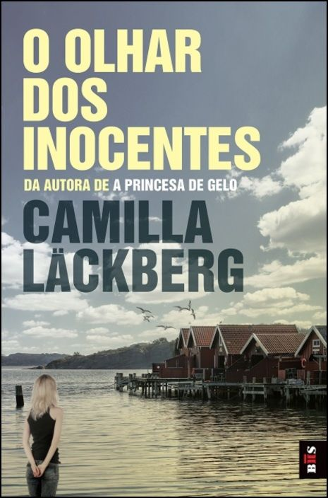 BIS : O Olhar dos Inocentes