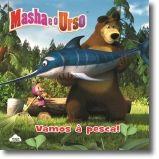 Masha e o Urso- Vamos à Pesca