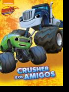 Blaze: Crusher e os Amigos