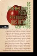 Os Cem Melhores Poemas Portugueses dos Últimos Cem Anos