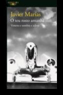 O Teu Rosto Amanhã: veneno e sombra e adeus - Vol. III