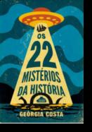 Os 22 Mistérios da História