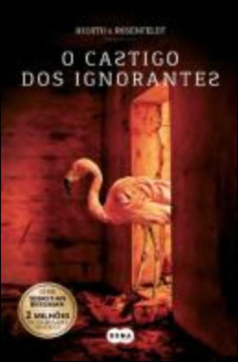 Saga Sebastian Bergman - O Castigo dos Ignorantes, Vol. 5