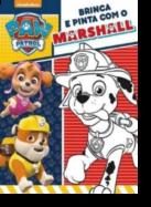Patrulha Pata - Brinca e Pinta com o Marshall