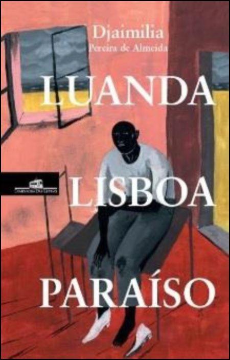 Luanda, Lisboa, Paraíso