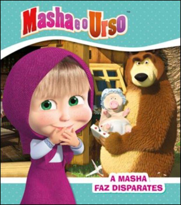 Masha e o Urso - A Masha Faz Disparates