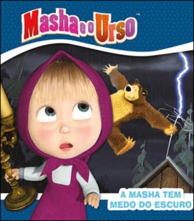 Masha e o Urso - A Masha tem Medo do Escuro