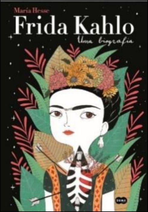 Frida Khalo - Uma Biografia