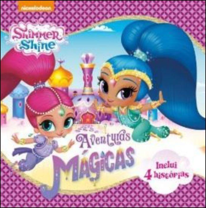 Shimmer & Shine - Aventuras Mágicas
