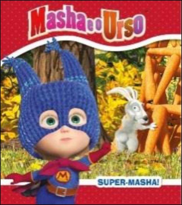 Masha e o Urso - Super Masha!