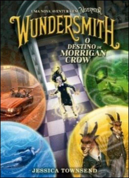 Wundersmith - O Destino de Morrigan Crow