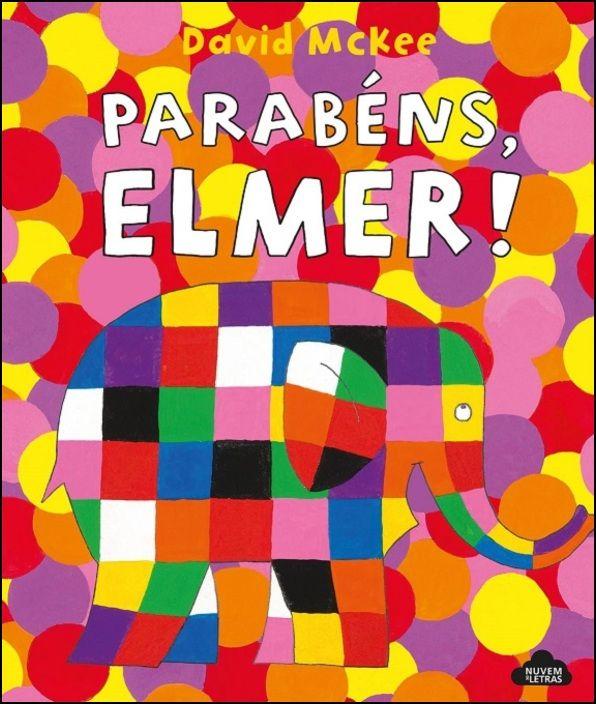 Parabéns, Elmer!