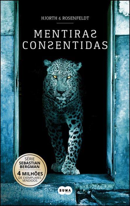 Saga Sebastian Bergman - Mentiras Consentidas, Vol. 6