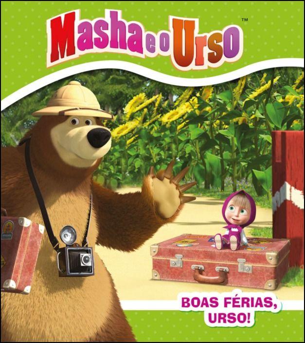 Masha e o Urso - Boas Férias, Urso!