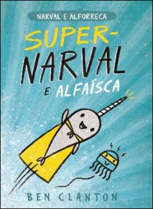 Super-Narval e Alfaísca