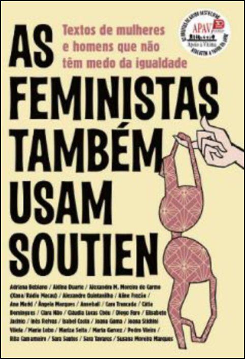 As Feministas Também Usam Soutien