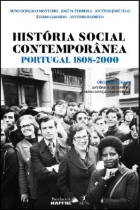 História Social Contemporânea - Portugal 1808-2000