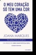 O Meu Coração Só Tem Uma Cor: 92 minutos à Porto