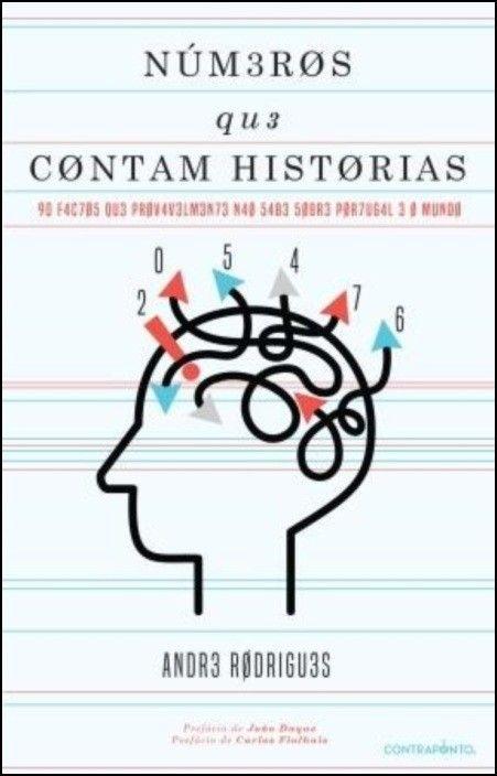 Números que Contam Histórias: 90 factos que provavelmente não sabe sobre Portugal e o mundo