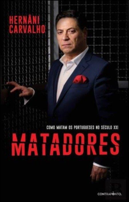 Matadores: como matam os portugueses no século XXI