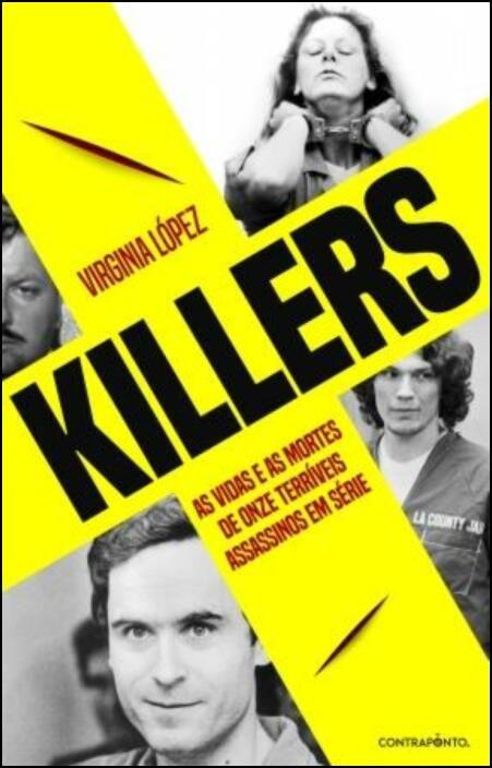 Killers - As Vidas e as Mortes de Onze Terríveis Assassinos em Série