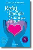 Reiki e a Energia de Cura pelo Amor