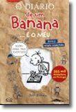 O Diário de um Banana... e o Meu