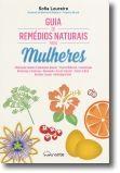 Guia de Remédios Naturais para Mulheres
