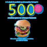500 Receitas para as Crianças Fazerem