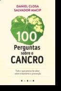 100 Perguntas Sobre o Cancro