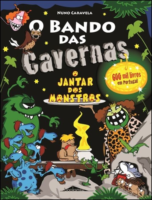 O Bando das Cavernas 26 - O Jantar dos Monstros