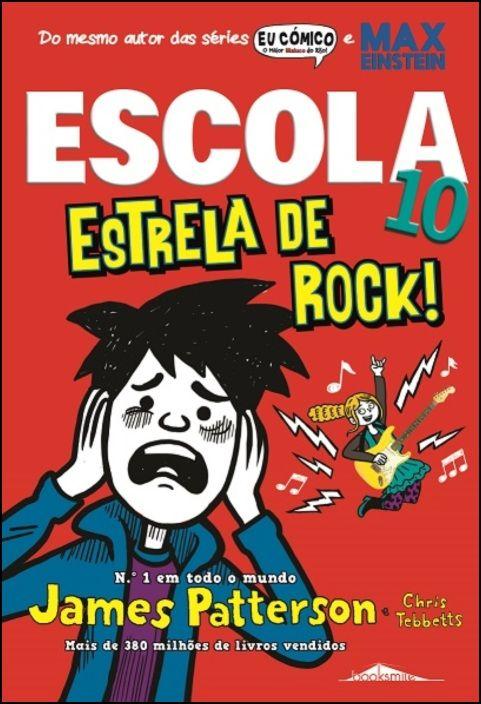 Escola 10 - Estrela de Rock!