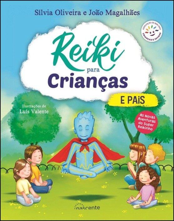 Reiki para Crianças e Pais