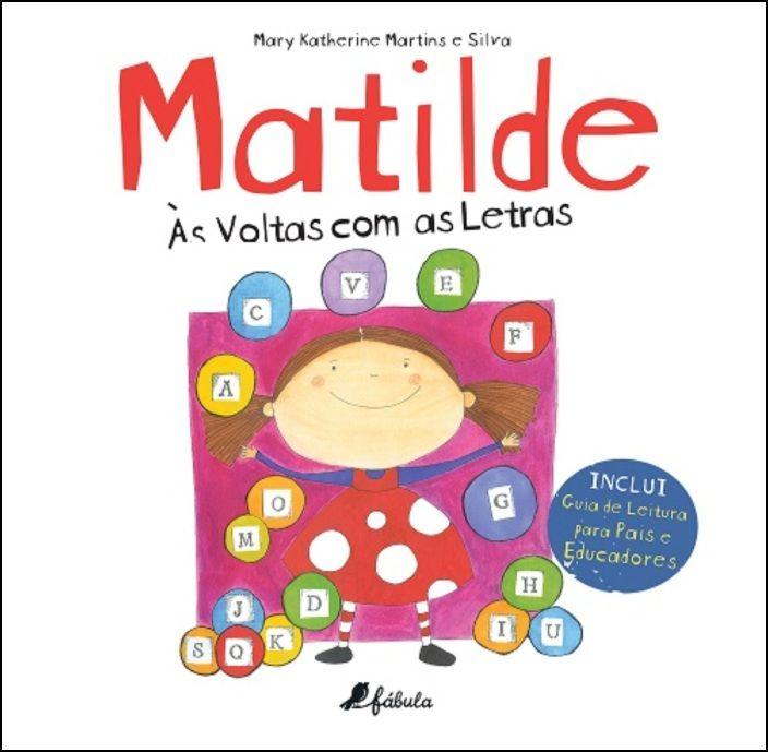 Matilde - Às Voltas com as Letras