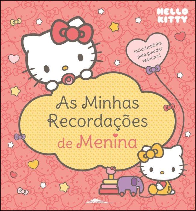 Hello Kitty - As Minhas Recordações de Menina