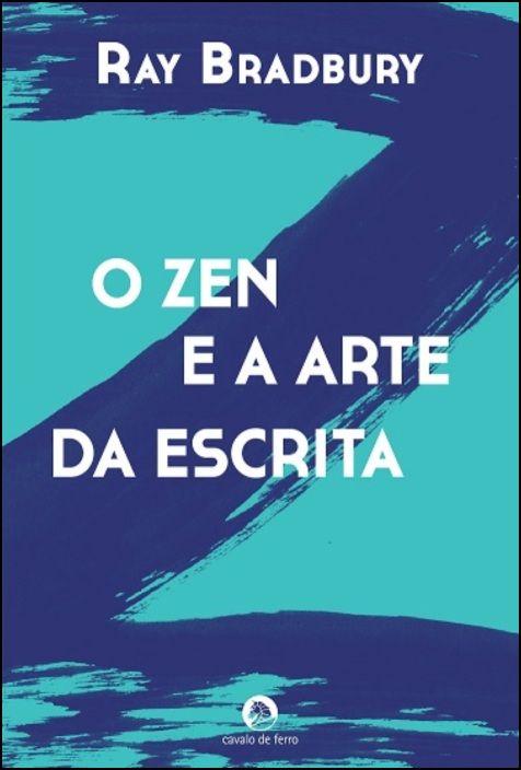 O Zen e a Arte da Escrita
