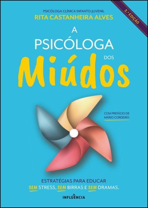 A Psicóloga dos Miúdos