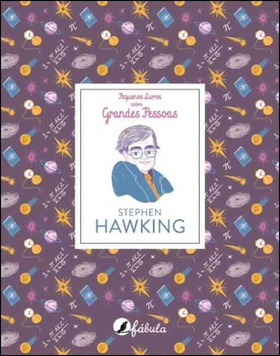 Pequenos Livros sobre Grandes Pessoas 8: Stephen Hawking