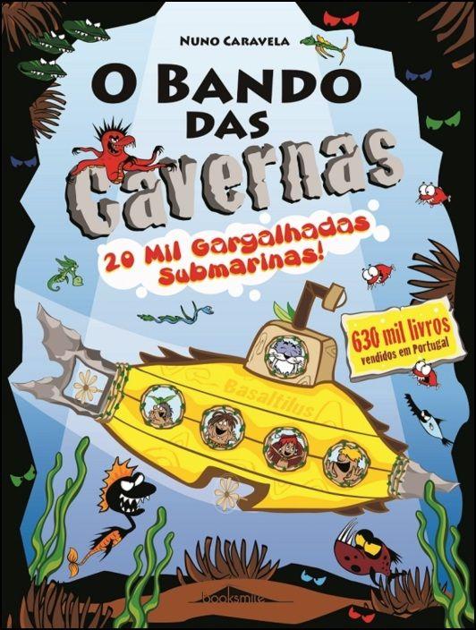 O Bando das Cavernas - 20 Mil Gargalhadas Submarinas!