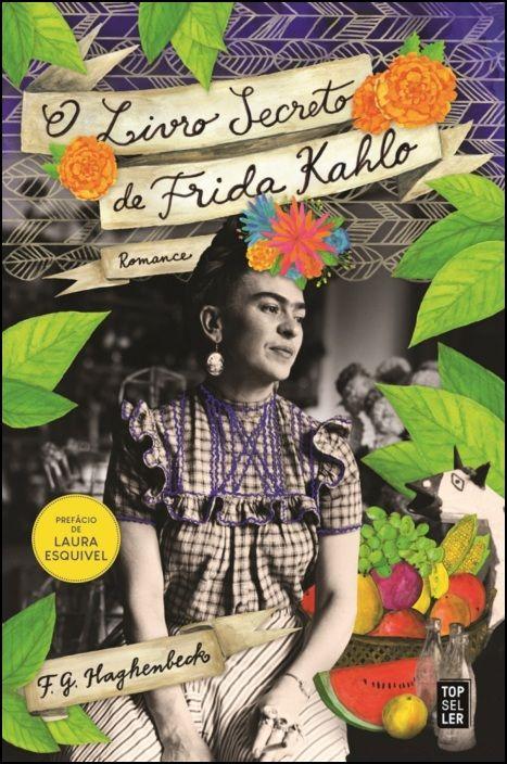 O Livro Secreto de Frida Kahlo