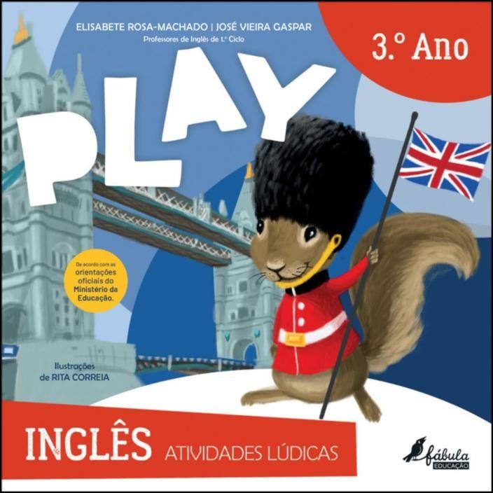 Play - Atividades Lúdicas - Inglês 3.º Ano