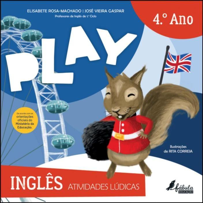 Play - Atividades Lúdicas - Inglês 4.º Ano