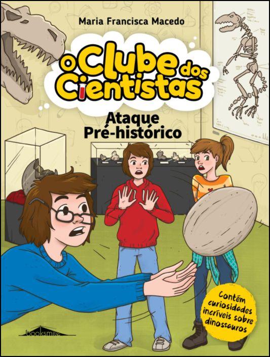 O Clube dos Cientistas 13: Ataque Pré-Histórico